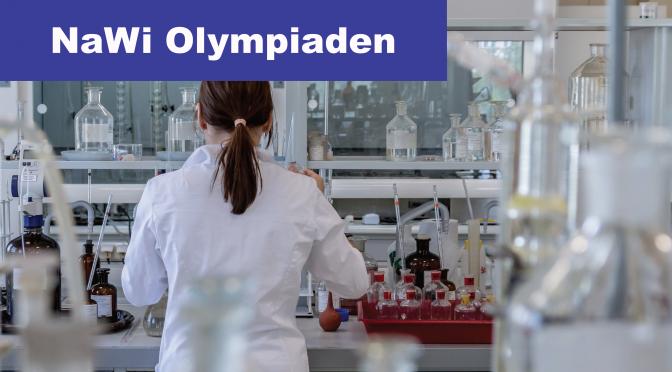 Erfolge bei Chemie-, Bio- und Physikolympiaden